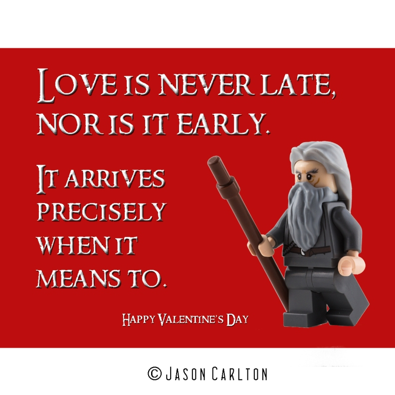 Valentine Day Card Love is never late Lego Gandalf walking